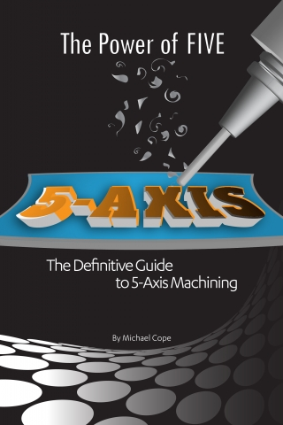 Hurco's Mike Cope published book about five axis machining technology