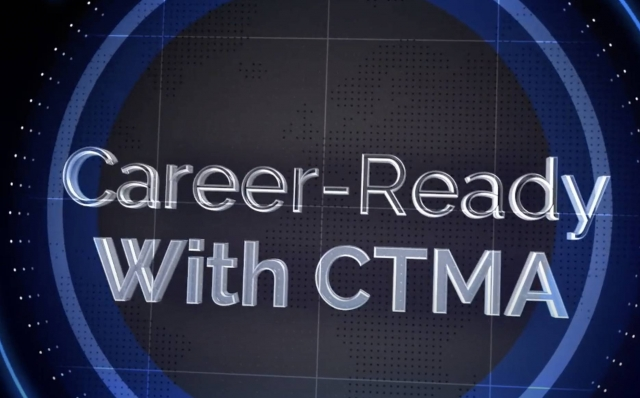 CTMA career ready video