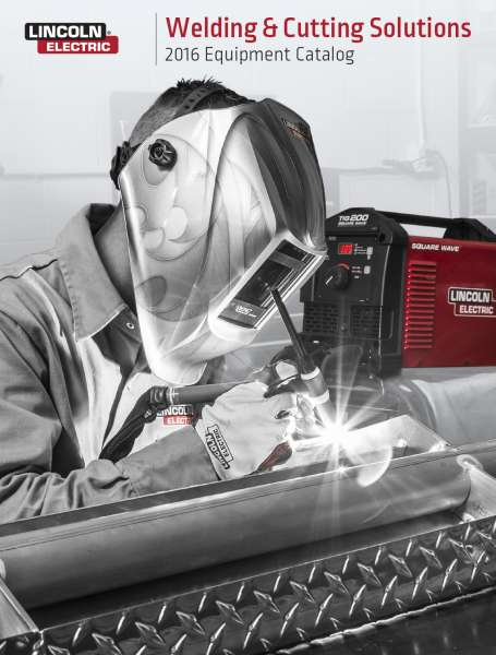 Lincoln Electric's 2016 welding and cutting catalogue