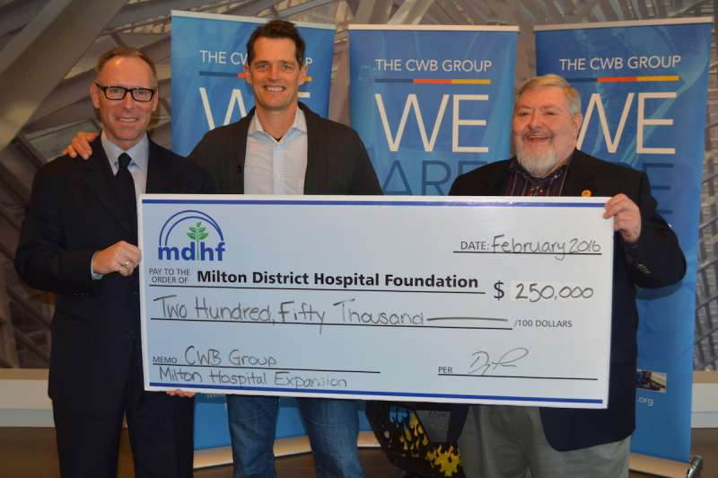 Doug Luciani left president and CEO of CWB Group Dean Chudleigh president of Chudleighs Ltd. and Brian Penman Board of Chair of Milton District Hospital Foundation